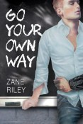 Review: Go Your Own Way by Zane Riley