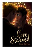 Review: Love Starved by Kate Fierro