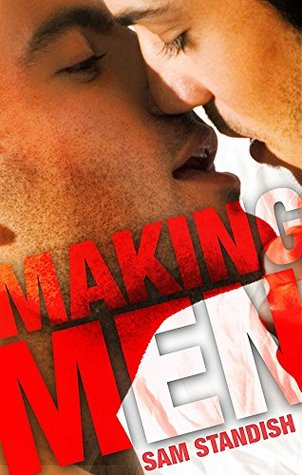 Review: Making Men by Sam Standish