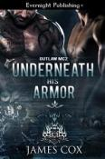 Underneath His Armor