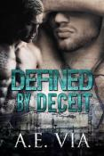 Review: Defined by Deceit by A.E. Via