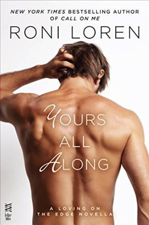 Review: Yours All Along by Roni Loren