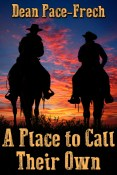 Review: A Place to Call Their Own by Dean Pace-Frech
