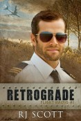 Guest Post and Giveaway: Retrograde by R.J. Scott