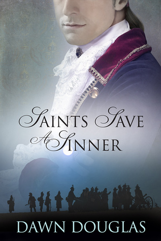 Review: Saints Save a Sinner by Dawn Douglas