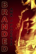 Guest Post and Giveaway: Branded by Ana J. Phoenix