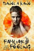Review: Familiar Feeling by Daniel A. Kaine
