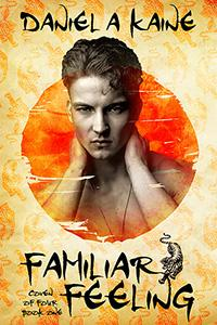 Review: Familiar Feeling by Daniel A. Kaine