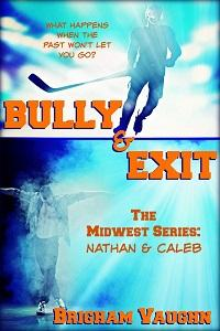 Review: Bully & Exit by Brigham Vaughn