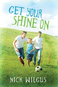 Review: Get Your Shine On by Nick Wilgus