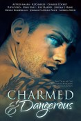 Guest Post and Giveaway: Charmed & Dangerous Anthology with Charlie Cochet