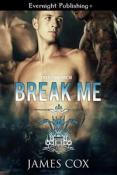 Review: Break Me by James Cox