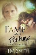 Review: Fame and Fortune by T. M. Smith