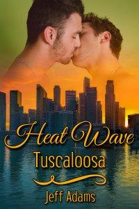 Review: Heat Wave: Tuscaloosa by Jeff Adams