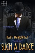 Review: Such a Dance by Kate McMurray