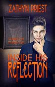 Inside His Reflection