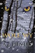 Review: Wolf, WY by A.F. Henley