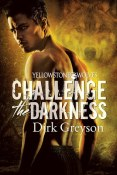Review: Challenge the Darkness by Dirk Greyson