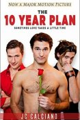 Review: The 10 Year Plan by J.C. Calciano