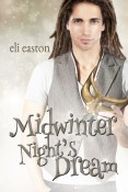 Guest Post: Midwinter Night's Dream by Eli Easton