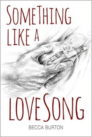 Review: Something Like a Love Song by Becca Burton