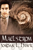Review: Maelstrom by Jordan L. Hawk