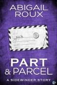 Review: Part & Parcel by Abigail Roux