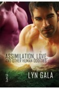 Review: Assimilation, Love, and Other Human Oddities by Lyn Gala