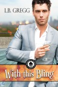 Review: With This Bling by L.B. Gregg