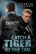 Review: Catch a Tiger by the Tail by Charlie Cochet