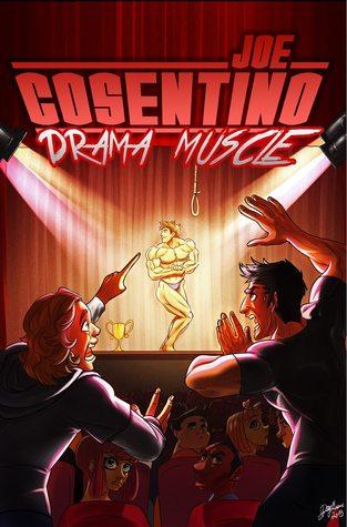 Review: Drama Muscle by Joe Cosentino