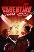 Review: Drama Muscle by Joe Cosentino