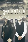 Review: Mountain Murder Mystery by Benjamin Dahlbeck