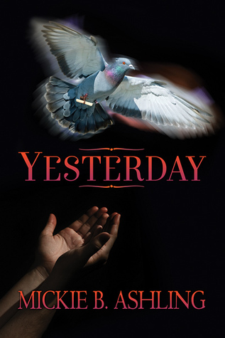 Review: Yesterday by Mickie B. Ashling