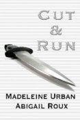 Audiobook Review: Cut & Run by Madeleine Urban & Abigail Roux