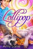 Review: Lollipop by Amy Lane