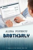 Review: Br0th3rly by Alina Popescu