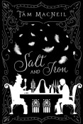 Review: Salt and Iron by Tam MacNeil