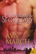Guest Post and Giveaway: Convincing the Secretary by Ava March