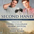 Audiobook Review: Second Hand by Heidi Cullinan and Marie Sexton