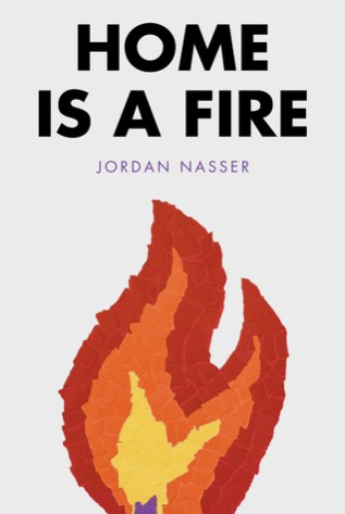 Review: Home is a Fire by Jordan Nasser