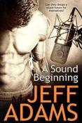 Review: A Sound Beginning by Jeff Adams