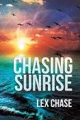 Guest Post and Giveaway: Chasing Sunrise by Lex Chase