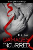Review: Damages Incurred by J.R. Gray (Bound #4)