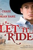Audiobook Review: Let it Ride by L.C. Chase