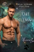 Excerpt and Giveaway: The Dilemma by Victoria Sue