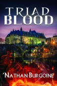 Guest Post and Giveaway: Triad Blood by 'Nathan Burgoine