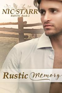 Review: Rustic Memory by Nic Starr
