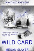 Review: Wild Card by Megan Slayer