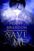 Review: Save Me by Penny Brandon